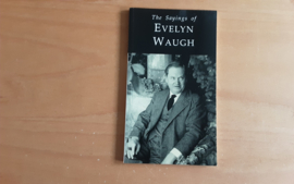 The Sayings of Evelyn Waugh - D. Gallagher