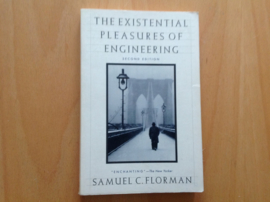 The existential pleasures of engineering - S.C. Florman