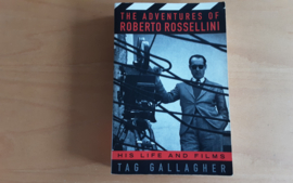 The Adventures of Roberto Rossellini - T. Gallagher