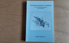 Wetenschapsorganisaties in verandering - V. Timmerhuis