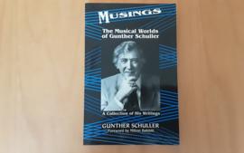 Musings. The musical worlds of Gunther Schiller
