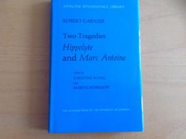 Two tragedies Hippolyte and Marc Antoine - R. Garnier