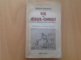 Vie de Jesus-Christ - J. Ricciotti