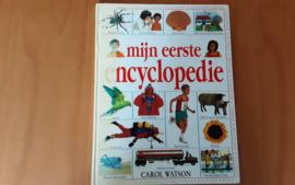 Mijn eerste encyclopedie - C. Watson