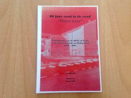 """80 Jaar rood in de raad """"Dienet Scone"""" - C. Hamoen"""