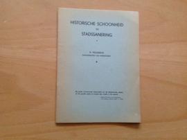 Historische schoonheid en stadssanering - H. Molendijk