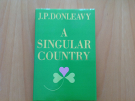 A singular country - J.P. Donleavy
