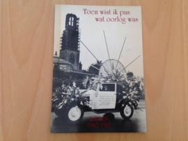 Toen wist ik pas wat oorlog was - K.H. Koekoek-Slogatt / J.G. Koekoek jr. / H.P. Deys
