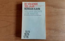 De volgende 200 jaar - H. Kahn / W. Brown / L. Martel