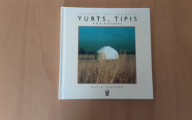 Yurts, tipis and benders - D. Pearson