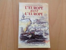 L' Europe avant L' Europe - L. Missir