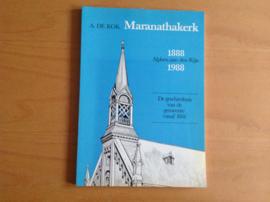 Maranathakerk 188-1988 Alphen aan den Rijn - A. de Kok
