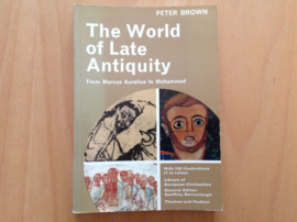The world of late antiquity - P. Brown