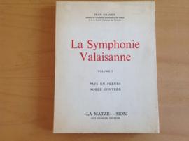 La Symphonie Valaisanne, volume I - J. Graven