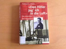 """""""Den Hitler jag ich in die Luft"""" - H.G. Haasis"""