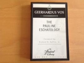 The Pauline Eschatology - G. Vos