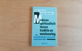 Moderne spiritualiteit tussen traditie en vernieuwing  - B. Voorsluis