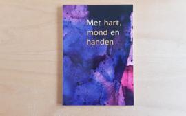Met hart, mond en handen - T. Bruijn / A. Haklander