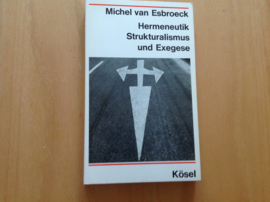 Hermeneutik Strukturalismus und Exegese - M. van Esbroeck