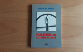 Politiek en criminaliteit - H. Bianchi