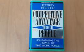 Competitive Advantage Through People - J. Pfeffer