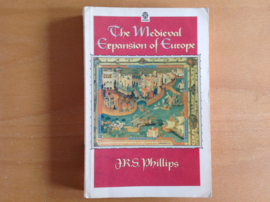 The Medieval Expansion of Europe - J.R.S. Phillips
