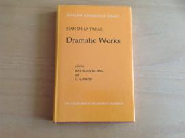 Dramatic Works - J. de la Taille