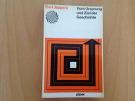 Vom Ursprung und Ziel der Geschichte - K. Jaspers