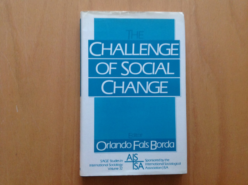 The Challenge of Social Change - O. Fals Borda