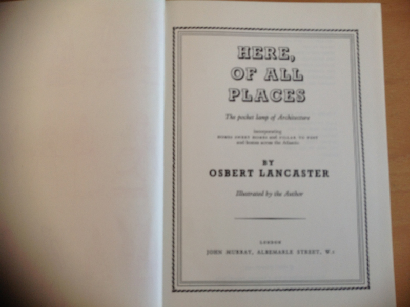 Here, of all places - O. Lancaster