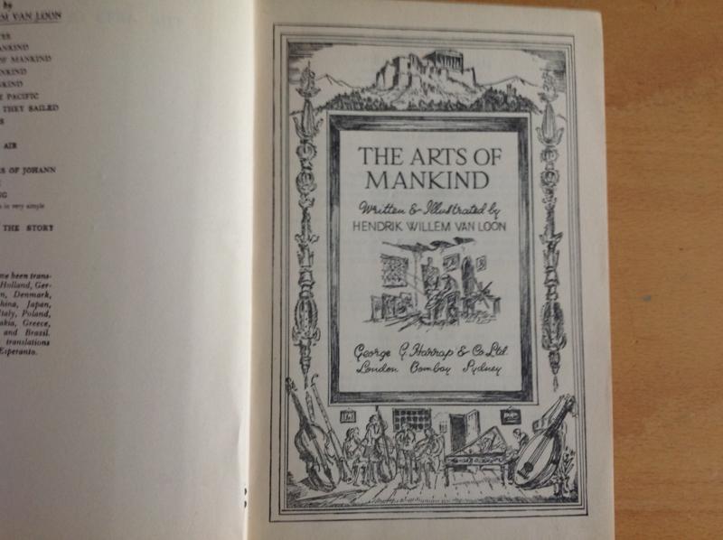 The arts of mankind - H.W. van Loon