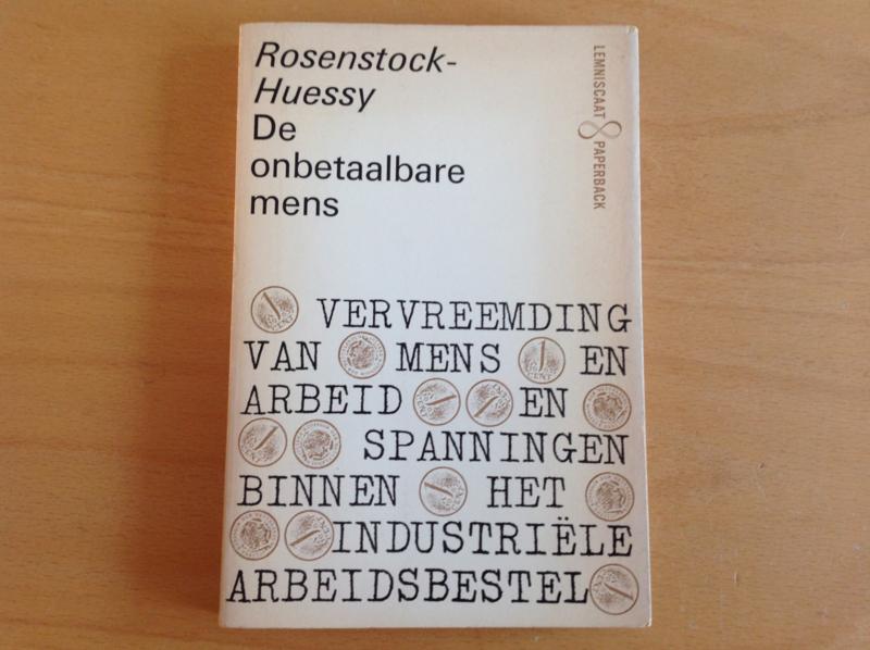 De onbetaalbare mens - R. Rosenstock-Huessy