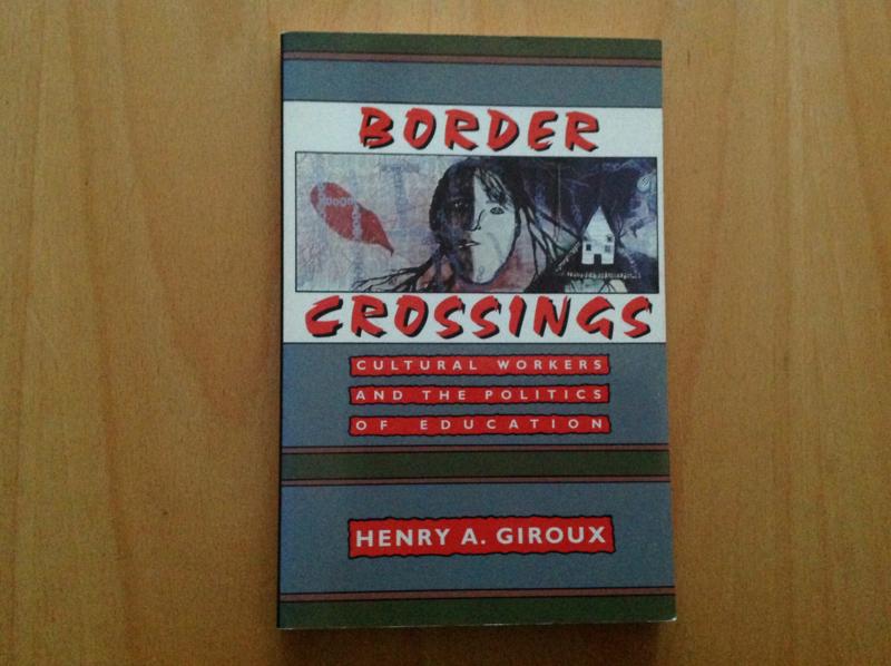 Border Crossings - H.A. Giroux