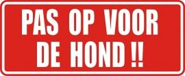 PAS OP VOOR DE HOND 1
