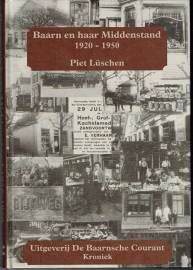 Baarn en haar Middenstand 1920-1950; Piet Lüschen