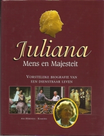 Herenius-Kamstra, Ans - JULIANA. Mens en Majesteit.