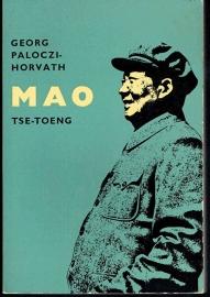 Paloczi-Horvath G. - Mao Tse Toeng