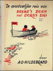 De avontuurlijke reis van Bolke's  zoon met Dorus Das;  A.D. Hildebrand