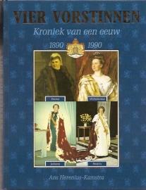 Herenius-Kamstra, A - Vier vorstinnen, Kroniek van een eeuw, 1890-1990
