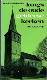 Langs de oude Gelderse kerken, de Veluwe; Drs. Zeno Kolks