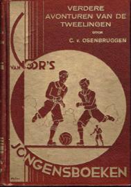Verdere avonturen van de Tweelingen;  Cor van Osenbruggen.