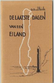 De laatste dagen van een eiland - G.D. van der Heide