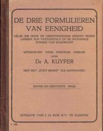 De Drie Formulieren Van Eenigheid; Dr A. Kuyper