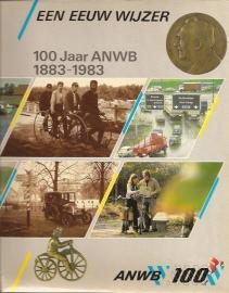 Schaap, D (redactie) - Een eeuw wijzer. 100 jaar ANWB. 1883-1983