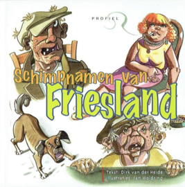 Schimpnamen van Friesland - Dirk van der Heide