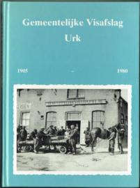 Gemeentelijke Visafslag Urk 1905 - 1980 - Klaas de Vries e.a.