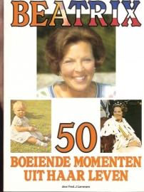 Lammers, F.J. - Beatrix 50,  Boeiende momenten uit haar leven