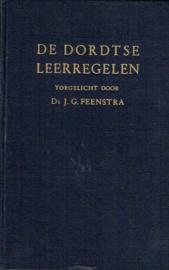 De Dordtse Leerregelen; Ds J.G. Feenstra.