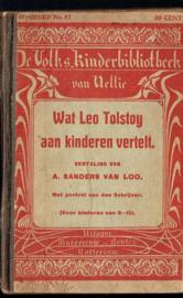 Wat Leo Tolstoy aan kinderen vertelt - A. Sanders van Loo (vert)