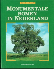 Graaff, G. de  e.a.- Monumentale bomen in Nederland